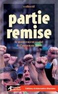 « Partie Remise : le mouvement social de l'automne 2010 », Ouvrage collectif  Arton4050-117x190